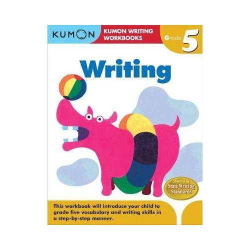 Grade 5 Writing by Kumon Publishing