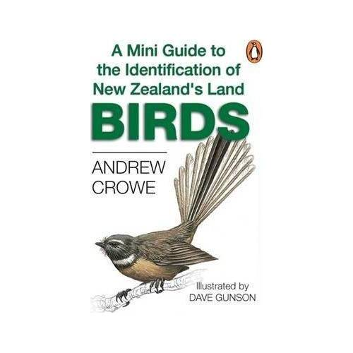 A Mini Guide to the Identification of New Zealand's by Andrew Crowe