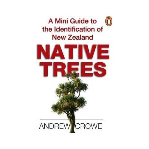 A Mini Guide to the Identification of New Zealand by Andrew Crowe