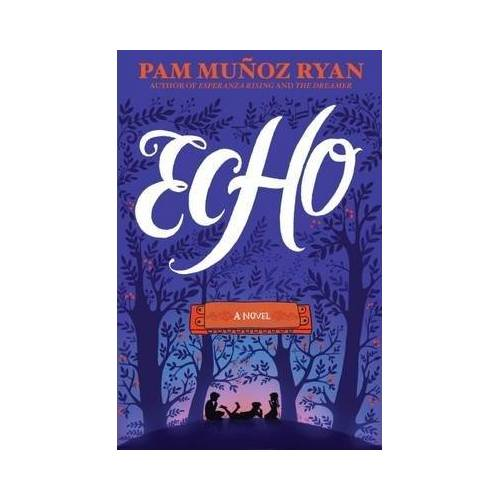 ECHO by Munoz  Pam Ryan