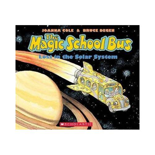 The Lost in the Solar System (the Magic School Bus) by Bruce Degen
