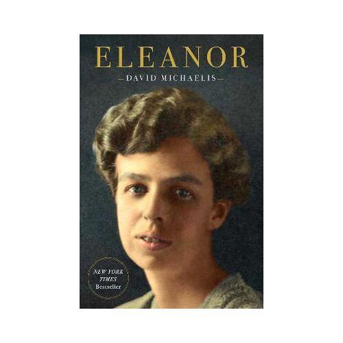 Eleanor by David Michaelis