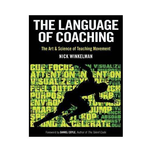 The Language of Coaching by Nick Winkelman