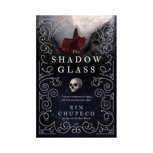 The Shadowglass by Rin Chupeco