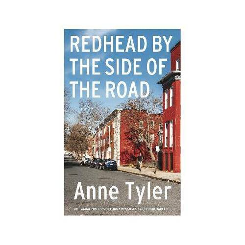 Redhead by the Side of the Road by Anne Tyler