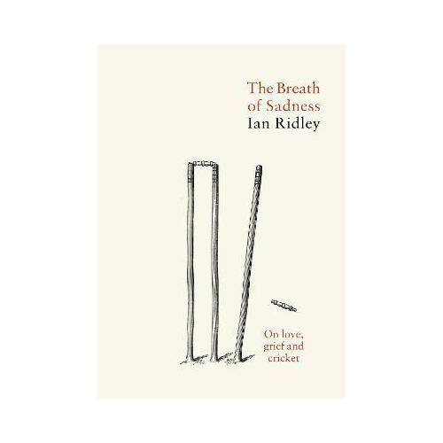 The Breath of Sadness by Ian Ridley