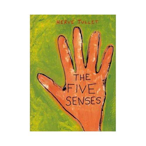 Five Senses, The by Herve Tullet