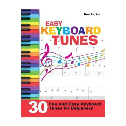 Easy Keyboard Tunes by Ben Parker