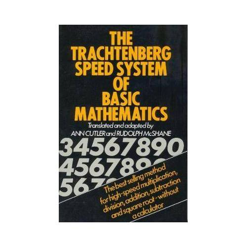 The Trachtenberg Speed System of Basic by Jakow Trachtenberg