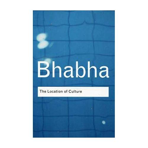 The Location of Culture by Homi K. Bhabha