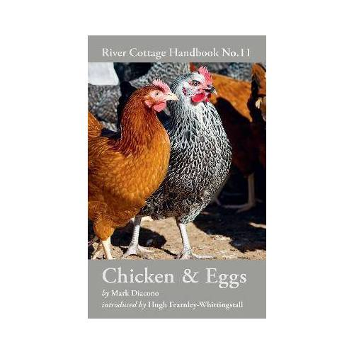 Chicken & Eggs by Mark Diacono