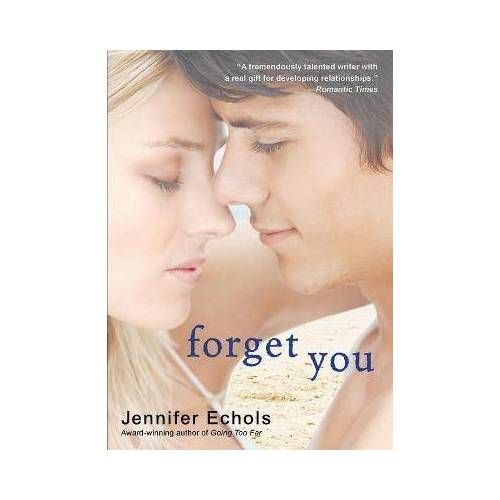 Forget You by Echols