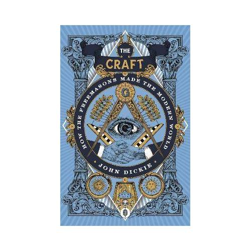The Craft by John Dickie