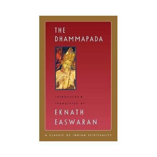 The Dhammapada by Eknath Easwaran