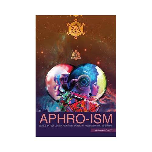 Aphro-Ism by Aph Ko
