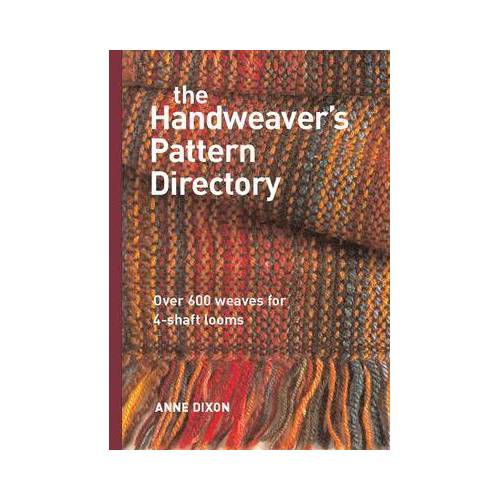 The Handweaver's Pattern Directory by Anne Dixon