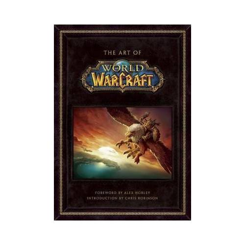 The Art of World of Warcraft by . Blizzard Entertainment