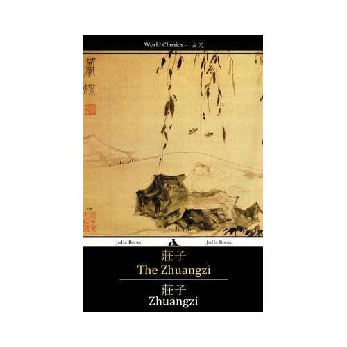 The Zhuangzi by Master Zhuangzi