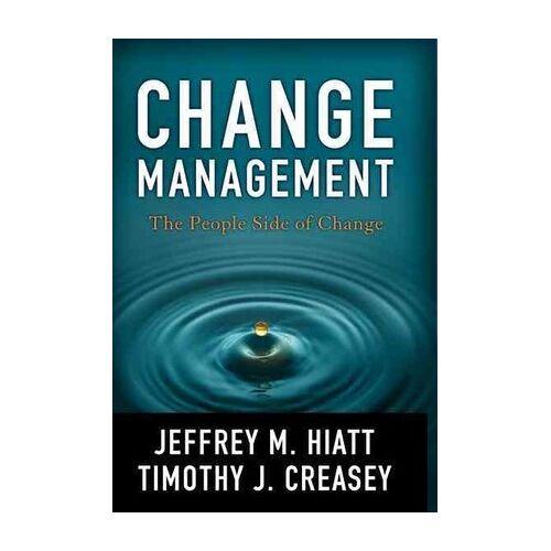 Change Management by Jeff Hiatt