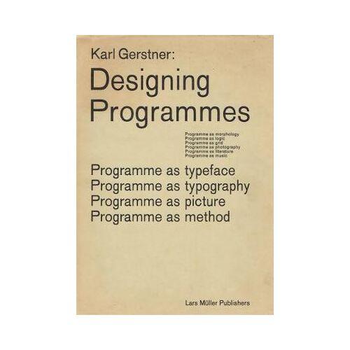 Karl Gerstner: Designing Programmes by Karl Gerstner