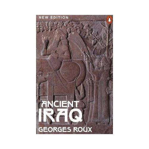 Ancient Iraq by Georges Roux