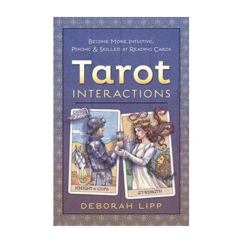 Tarot Interactions by Deborah Lipp