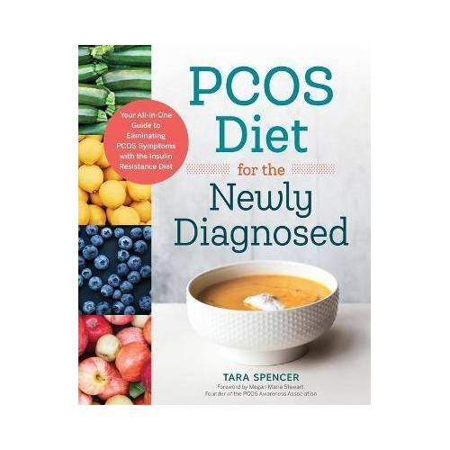 Pcos Diet for the Newly Diagnosed by Tara Spencer
