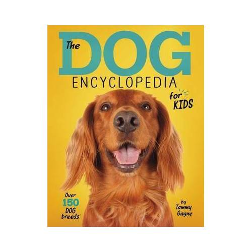 Dog Encyclopedia for Kids by Tammy   Gagne
