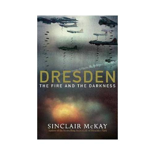 Dresden by Sinclair Mckay