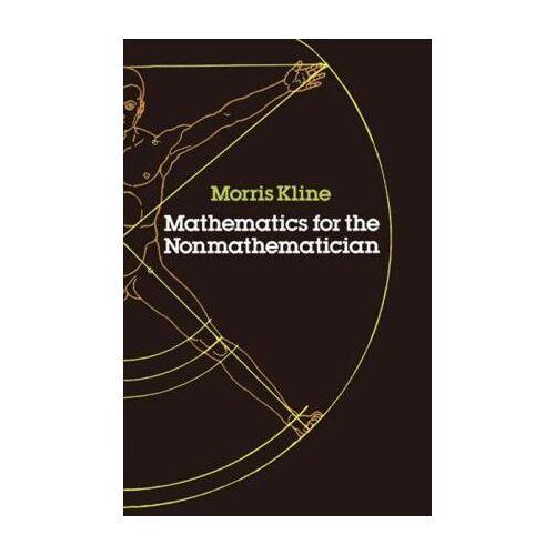 Mathematics for the Non-mathematician by Morris Kline