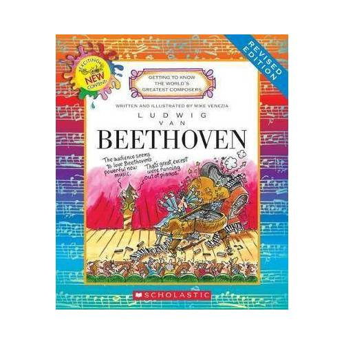 Ludwig Van Beethoven (Revised Edition) (Getting to by Mike Venezia