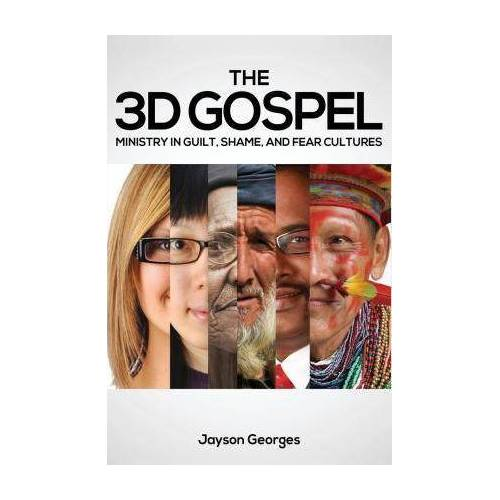 The 3D Gospel by Jayson Georges