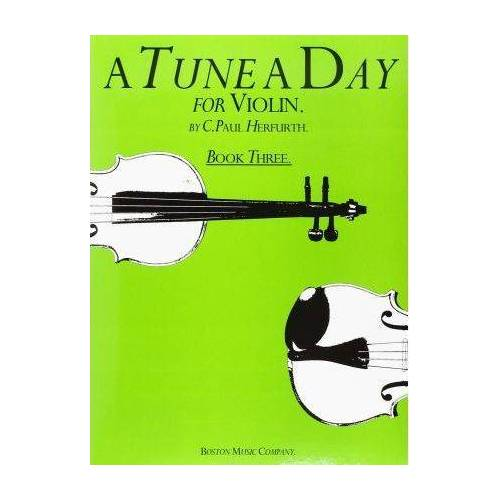 A Tune A Day for Violin Book Three by C. Paul Herfurth
