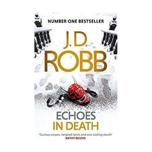 Echoes in Death by J D Robb