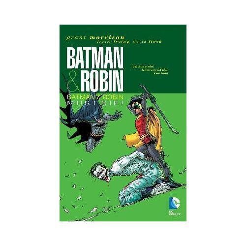 Batman & Robin Vol. 3: Batman & Robin Must Die by Grant Morrison