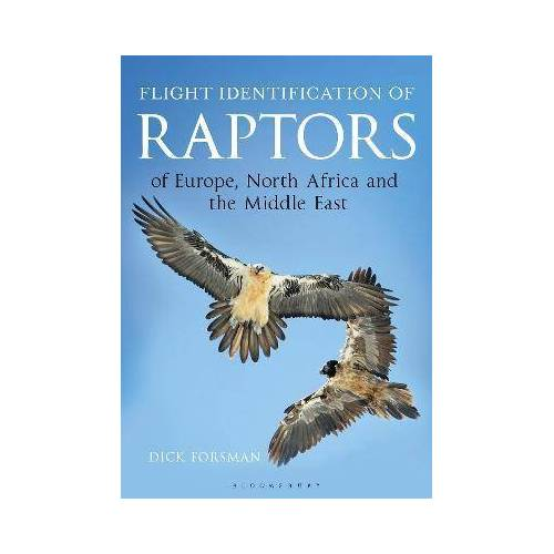 Flight Identification of Raptors of Europe, North by Dick Forsman