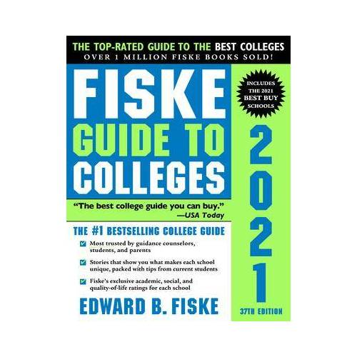 Fiske Guide to Colleges 2021 by Edward Fiske