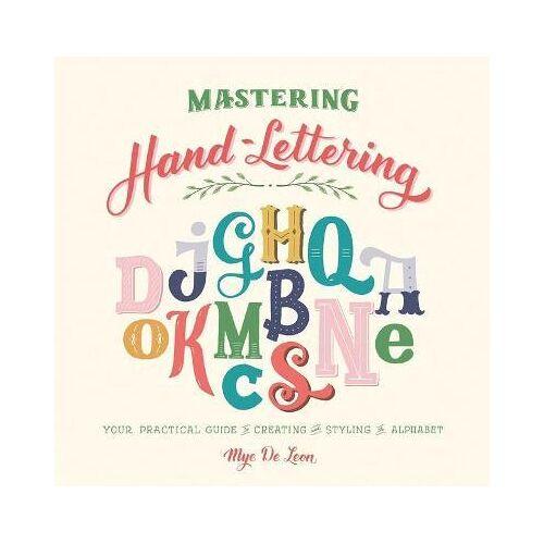 Mastering Hand-Lettering by Mye de Leon