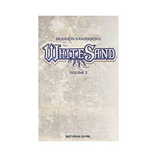 Brandon Sanderson's White Sand Volume 2 by Brandon Sanderson