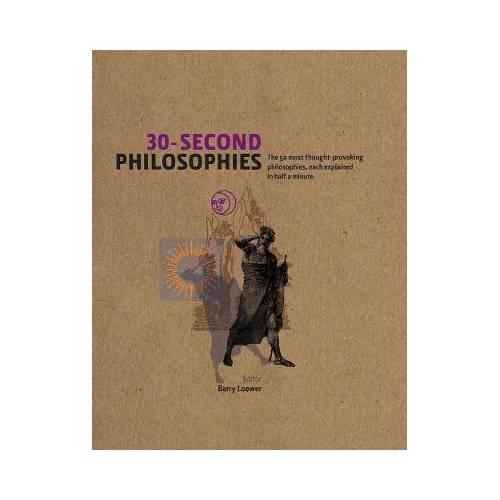 30-Second Philosophies by Stephen Law