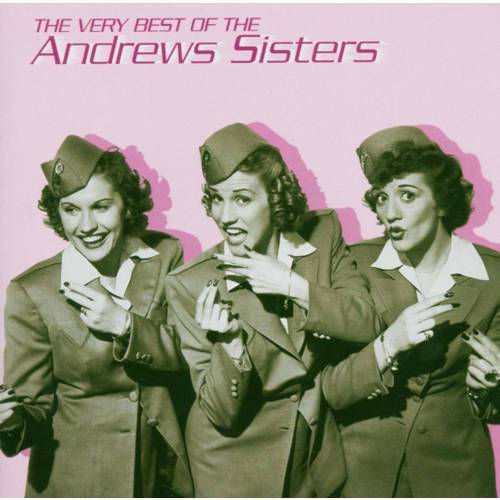 The Andrew Sisters - The Very Best Of The Andrew Sisters (CD)