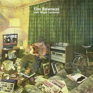 Tim Bowness - Late Night Laments LP