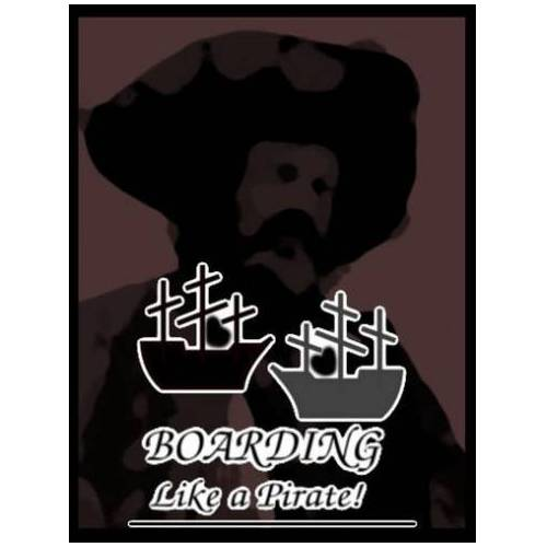 GDM Games Boarding! (Like a Pirate)