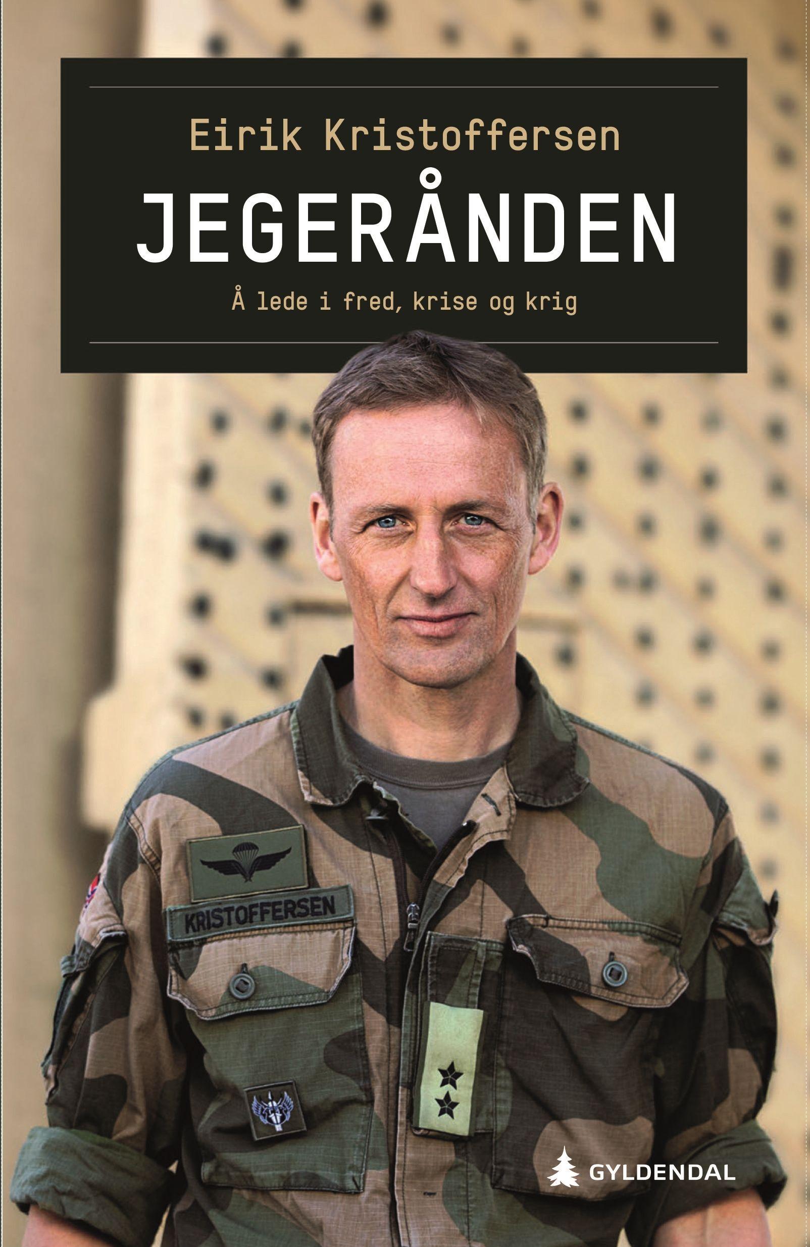 Gyldendal Jegerånden: å lede i fred, krise og krig - Bok