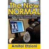 The New Normal  Finding a Balance Between Individual Rights and the...