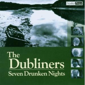 - UNKNOWN - The Dubliners – seven drunken nights