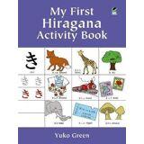My First Hiragana Activity Book by Yuko Green