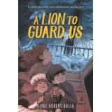 A Lion to Guard Us by Clyde Robert Bulla