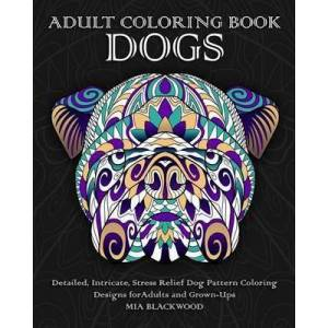 Adult Coloring Book Dogs by Mia Blackwood