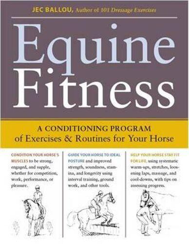 Equine Fitness: A Program of Exe...